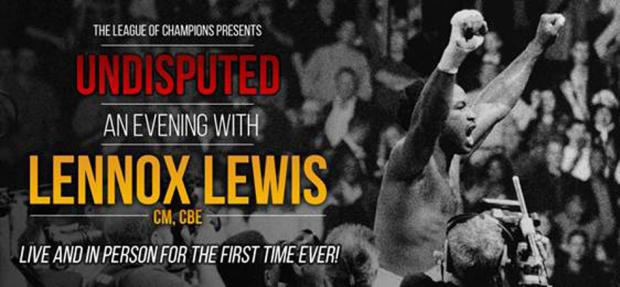 Undisputed: An Evening With Lennox Lewis
