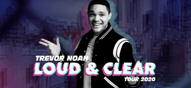 Trevor Noah: Loud & Clear Tour 2020